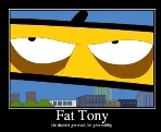 Fat Tony`s alternatives Ego